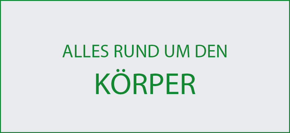 Wissenswertes-Koerper-Uebersicht